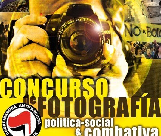 Concurso de fotografía politico-social & combativa (Coordinadora Antifascista de La Rioja)