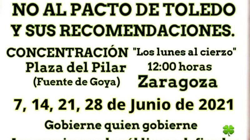 Los lunes al cierzo – No al Pacto de Toledo