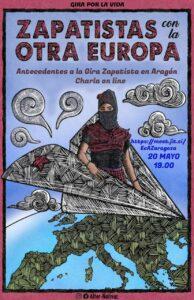 Zapatistas con la Otra Europa: Antecedentes a la Gira Zapatista en Aragón @ Charla on line (Jitsi)