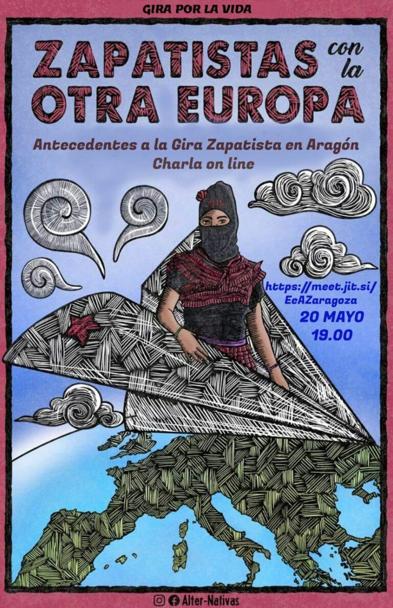 Zapatistas con la Otra Europa: Antecedentes a la Gira Zapatista en Aragón